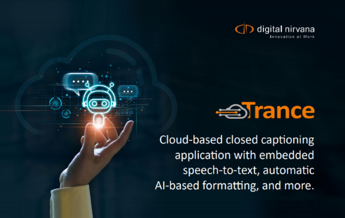 Closed captioning and Transcription solutions from Trance